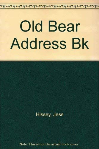 The Jane Hissey Collection Old Bear Address Book By Jane Hissey