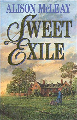 Sweet Exile By Alison McLeay