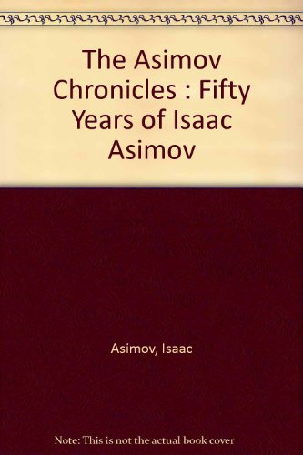 The Asimov Chronicles By Isaac Asimov