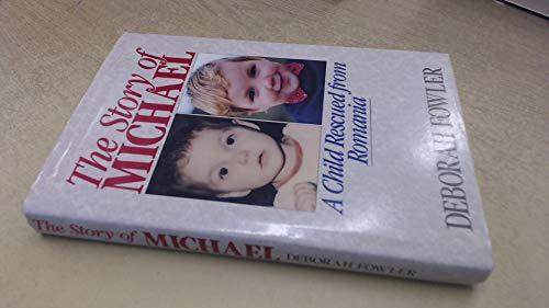 The Story of Michael By Deborah Fowler