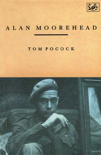 Alan Moorehead By Tom Pocock