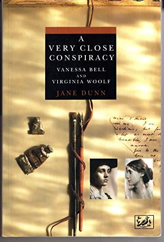 A Very Close Conspiracy By Jane Dunn
