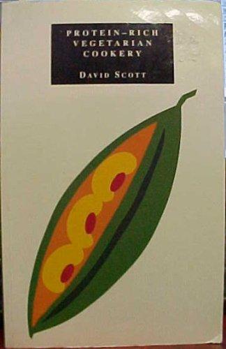 Protein-rich Vegetarian Cookery By David Scott