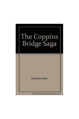 The Coppins Bridge Saga By Elizabeth Daish