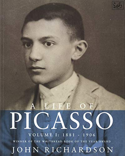 A Life Of Picasso Volume I By John Richardson