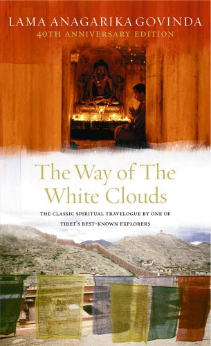 The Way Of The White Clouds By Lama Anagarika Govinda