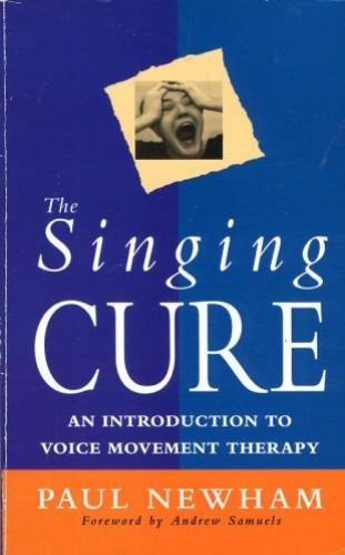 The Singing Cure By Paul Newham
