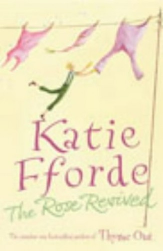 The Rose Revived by Katie Fforde