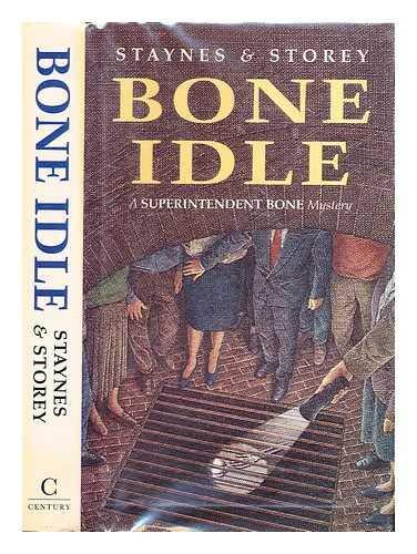 Bone Idle By Jill Staynes