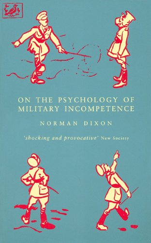 On The Psychology Of Military Incompetence (Pimlico) By M. Dixon