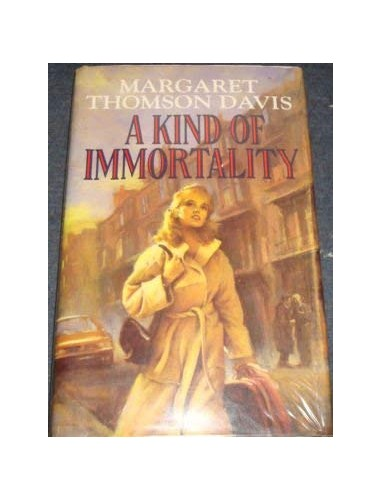 A Kind Of Immortality By M Thomson Davis