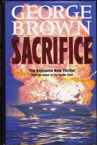 Sacrifice By George Brown
