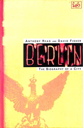 Berlin By Anthony Read