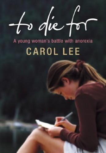 To Die for By Carol Lee