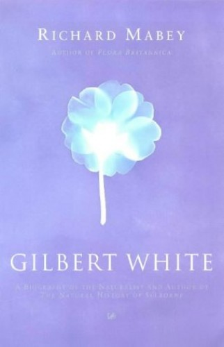 Gilbert White By Richard Mabey