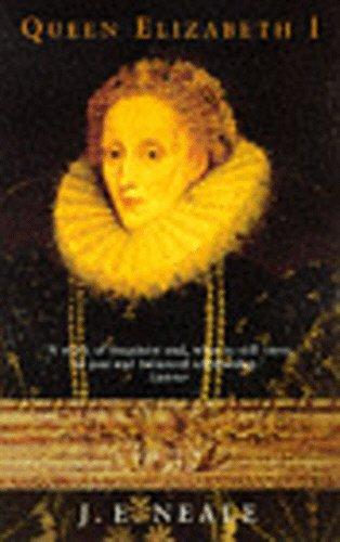 Queen Elizabeth I by J.E. Neale