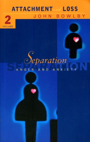 Separation: Anxiety and Anger: Attachment and Loss: Volume 2 by Dr. E. J. M. Bowlby