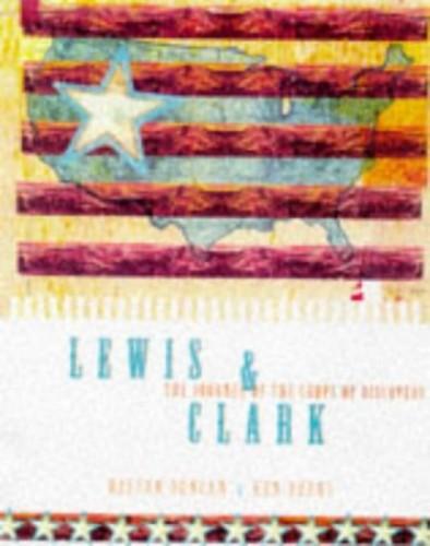 Lewis & Clark By Ken Burns