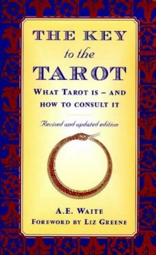 The Key To The Tarot By A E WAITE