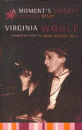 A Moment's Liberty By Virginia Woolf