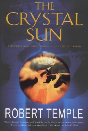 The Crystal Sun By Robert K.G. Temple
