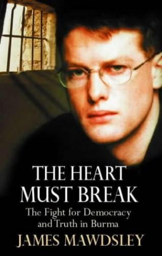 The Heart Must Break By James Mawdsley