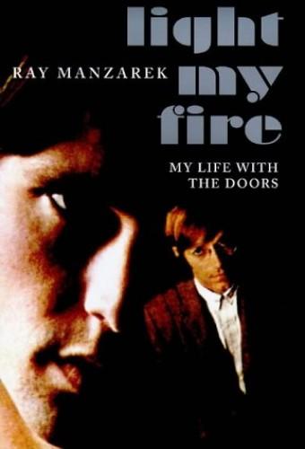 Light My Fire By Ray Manzarek