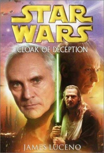 Star Wars: Cloak of Deception By James Luceno