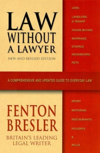 Law without a Lawyer By Fenton Bresler