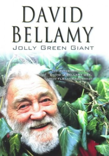 Jolly Green Giant By David Bellamy, OBE