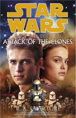 Star Wars:  Episode II - Attack of the Clones by R. A. Salvatore