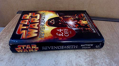 Star Wars: Revenge of the Sith By Matthew Stover
