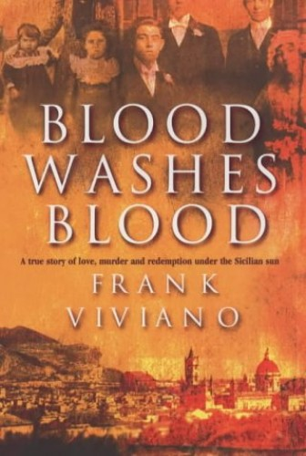 Blood Washes Blood By Frank Viviano