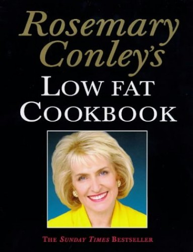 Rosemary Conley's Low Fat Cook Book by Rosemary Conley