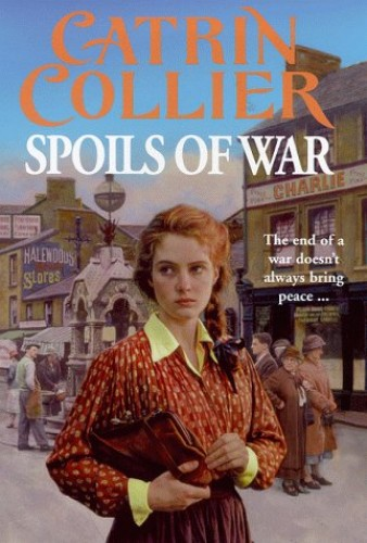 Spoils of War By Catrin Collier