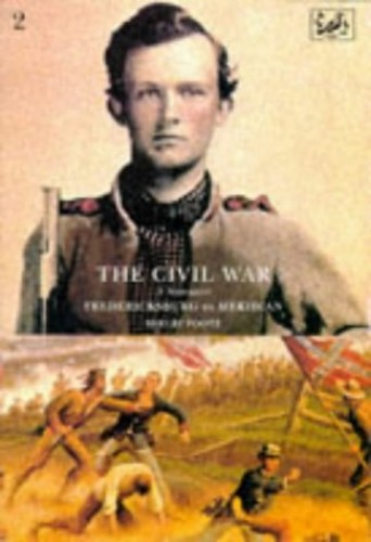 The Civil War Volume II By Shelby Foote