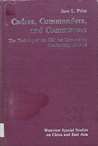 Cadres, Commanders and Commissars By Jane L. Price