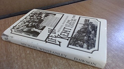 Life in Kent at the Turn of the Century By Michael J. Winstanley