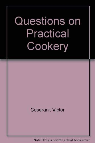 Questions on Practical Cookery By Victor Ceserani