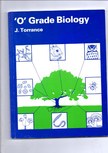 Ordinary Grade Biology By James Torrance