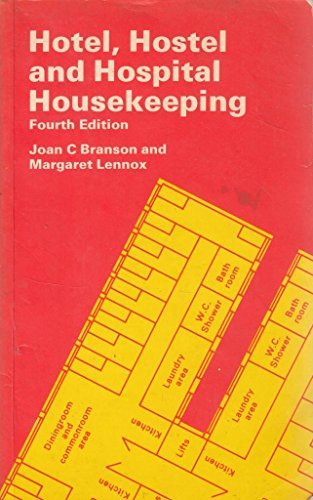 Hotel, Hostel and Hospital Housekeeping By Joan C. Branson