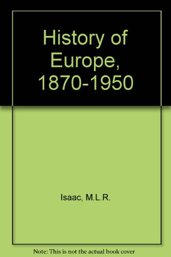 History-of-Europe-1870-1950-by-Isaac-M-L-R-0713112395-The-Cheap-Fast-Free