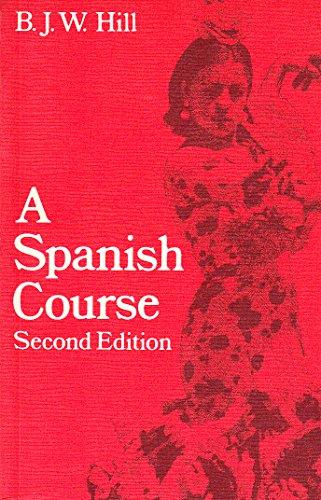 Spanish Course By Barrington Julian Warren Hill