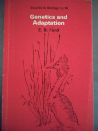 Genetics and Adaptation By E. B. Ford