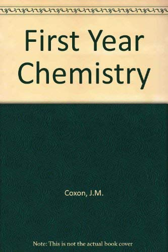 First Year Chemistry By James M. Coxon