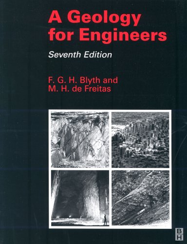 A Geology for Engineers, Seventh Edition By F. G. H. Blyth