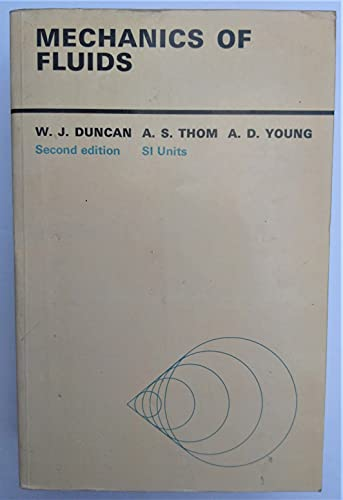 Mechanics of Fluids by William Jolly Duncan