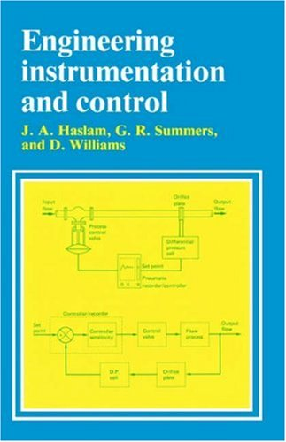 Engineering Instrumentation and Control By J. Haslam