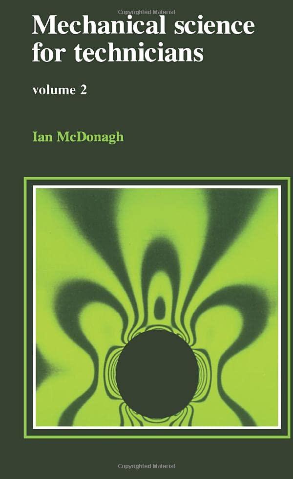 Mechanical Science for Technicians: v.2 by Ian McDonagh