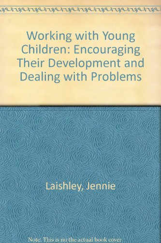 Working with Young Children By Jennie Laishley